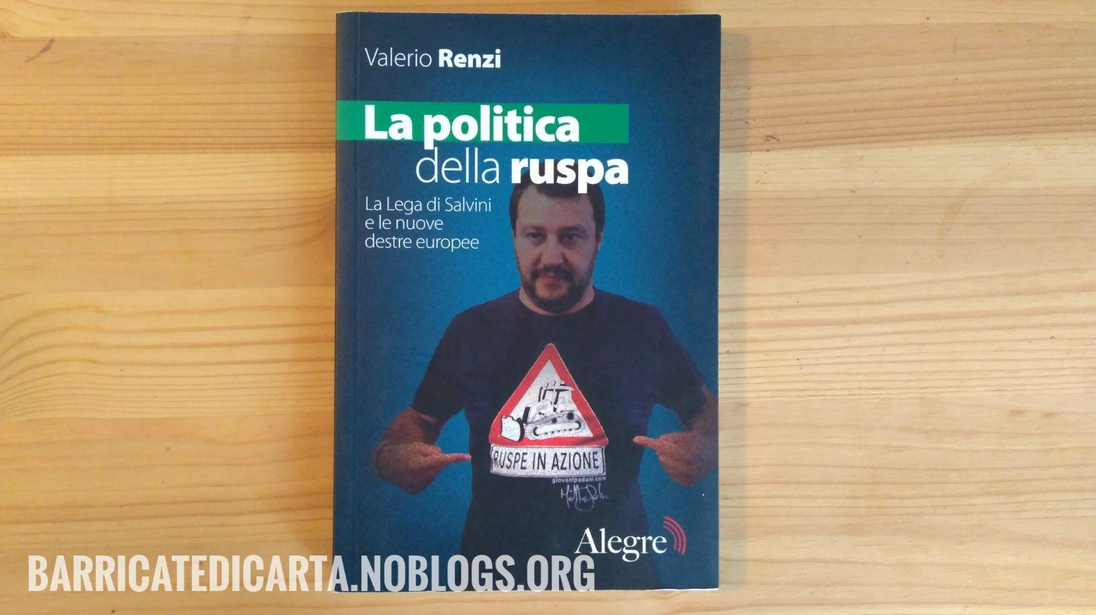 La politica della ruspa, Valerio Renzi. Alegre edizioni.