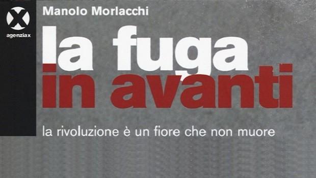 La fuga in avanti, Manolo Morlacchi, Agenzia X