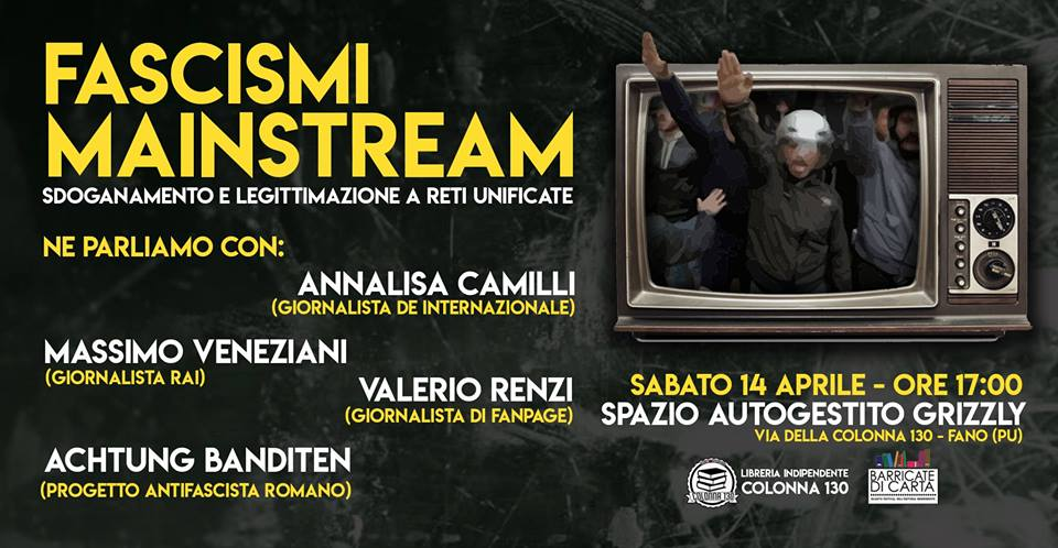 Fascismi Mainstream Fano 14/04/2018