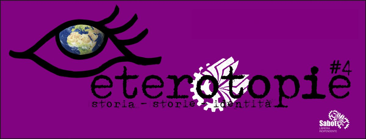 Eterotopie #4 – Storia, storie, identità
