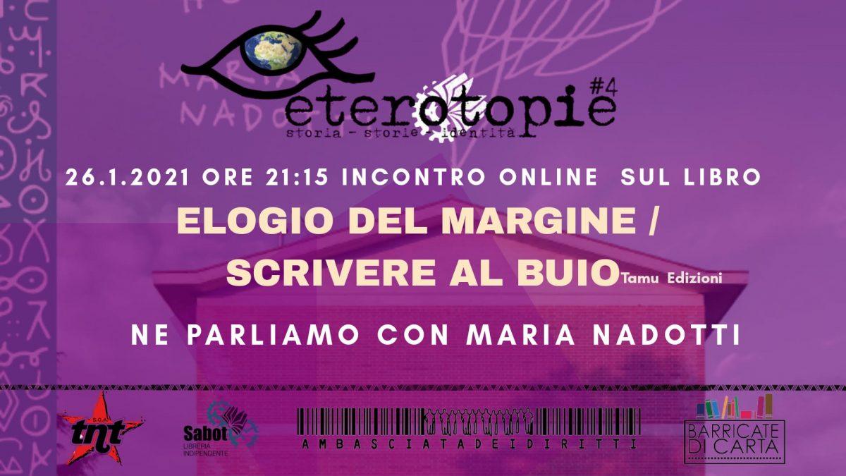 """Presentazione online del libro """"Elogio del margine / Scrivere al buio"""""""