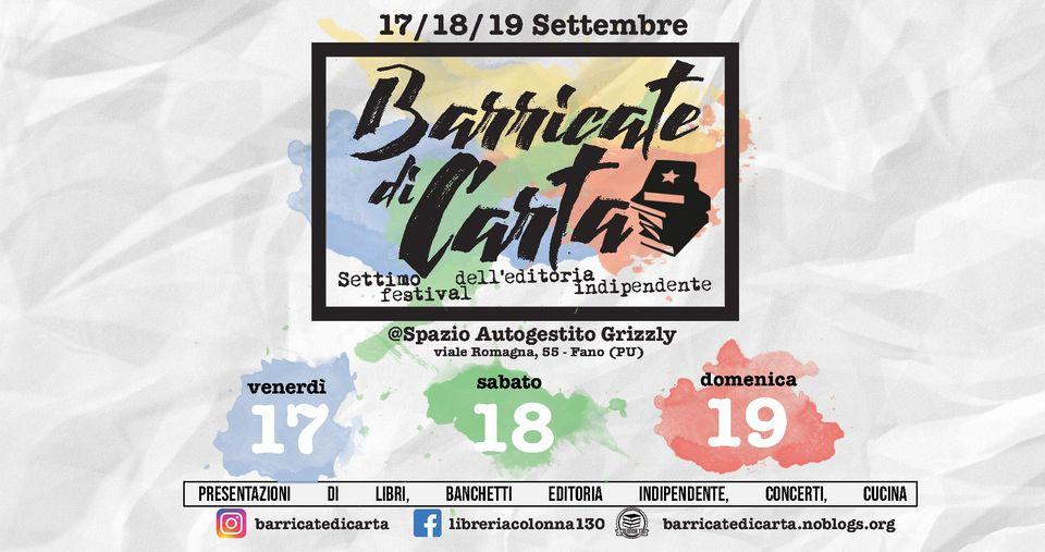 BARRICATE DI CARTA. Settimo festival dell'editoria indipendente
